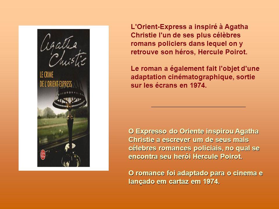 Litinéraire original est toujours offert, départ de Paris vers Istanbul O itinerário original é ainda hoje oferecido, partindo de Paris para Istambul.