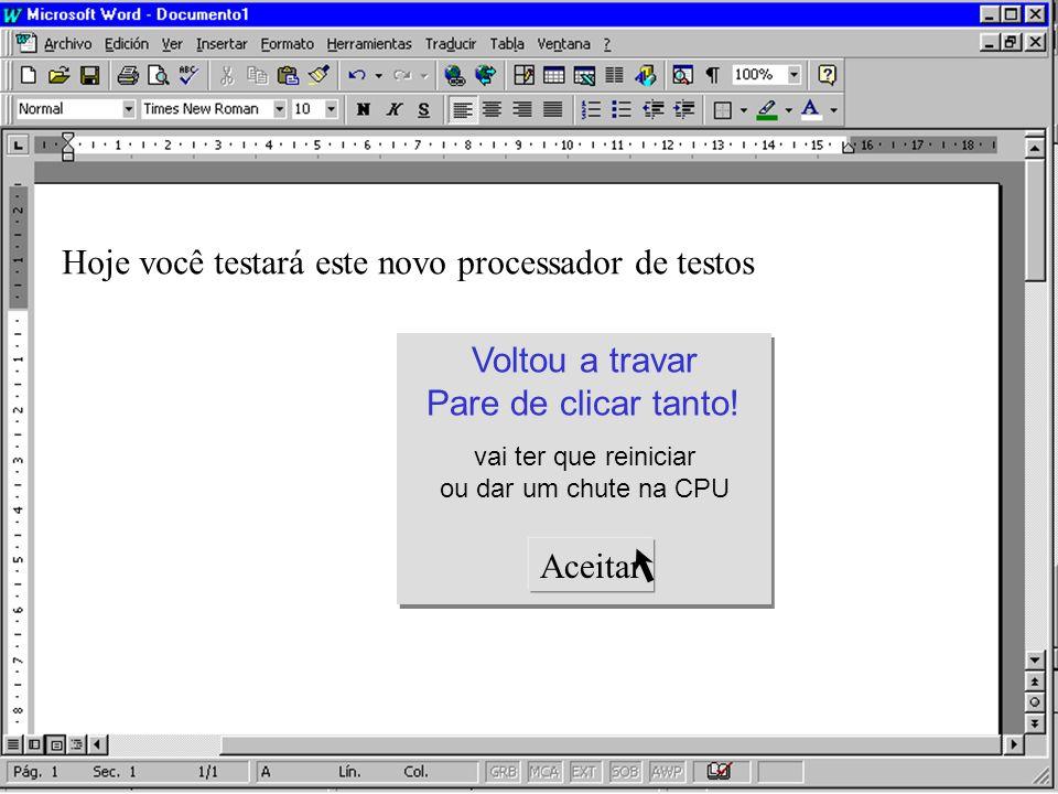 Hoje você testará este novo processador de testos Textos e não testos IMBECIL!! Textos e não testos IMBECIL!! Corretor Ortográfico personalizado Aceit