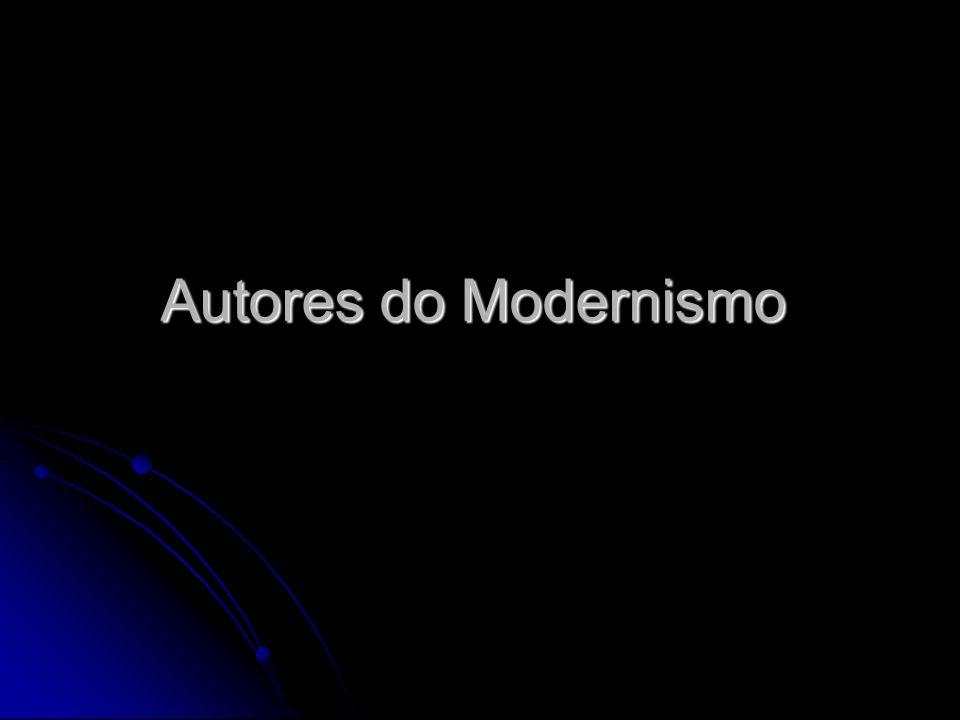 Autores e Obras Pré modernismo e 1ª fase modernista