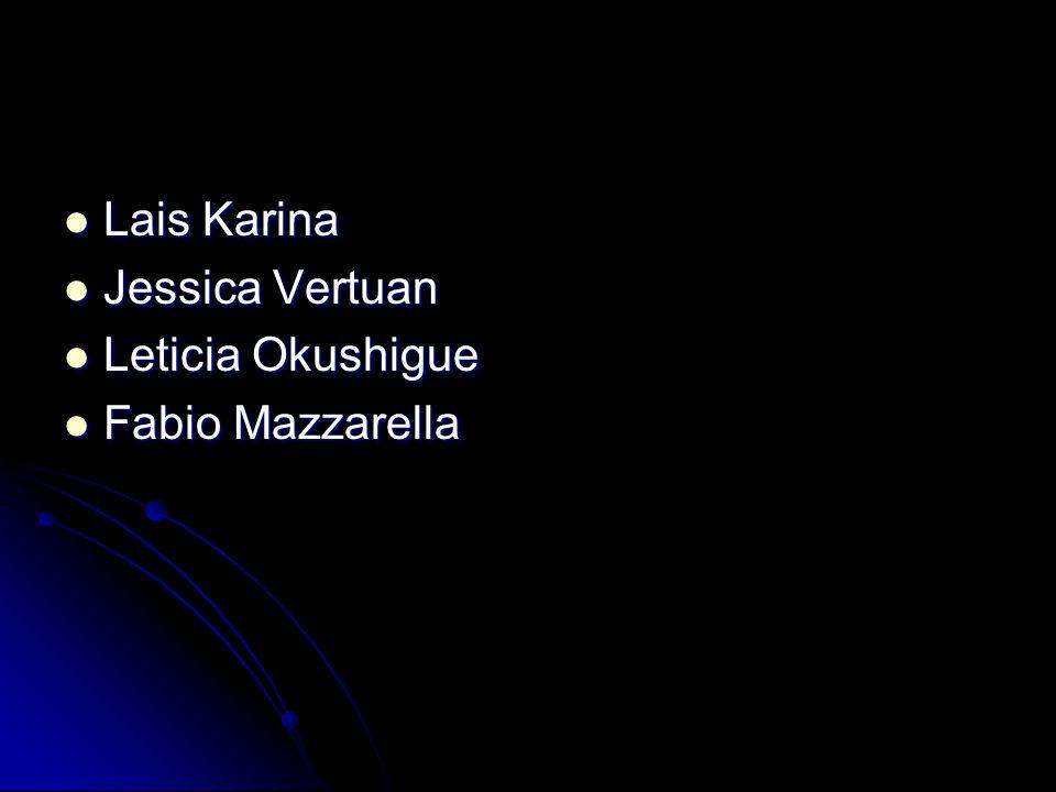 Lais Karina Lais Karina Jessica Vertuan Jessica Vertuan Leticia Okushigue Leticia Okushigue Fabio Mazzarella Fabio Mazzarella