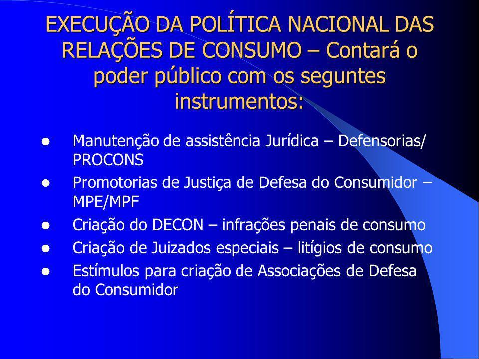 Considerações Iniciais - Iniciativas decisivas para pleno exercício dos direitos da cidadania, visando a proteção do consumidor quanto ao atendimento