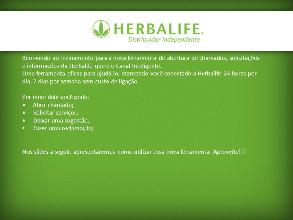 Bem-vindo ao Treinamento para a nova ferramenta de abertura de chamados, solicitações e informações da Herbalife que é o Canal Inteligente. Uma ferram