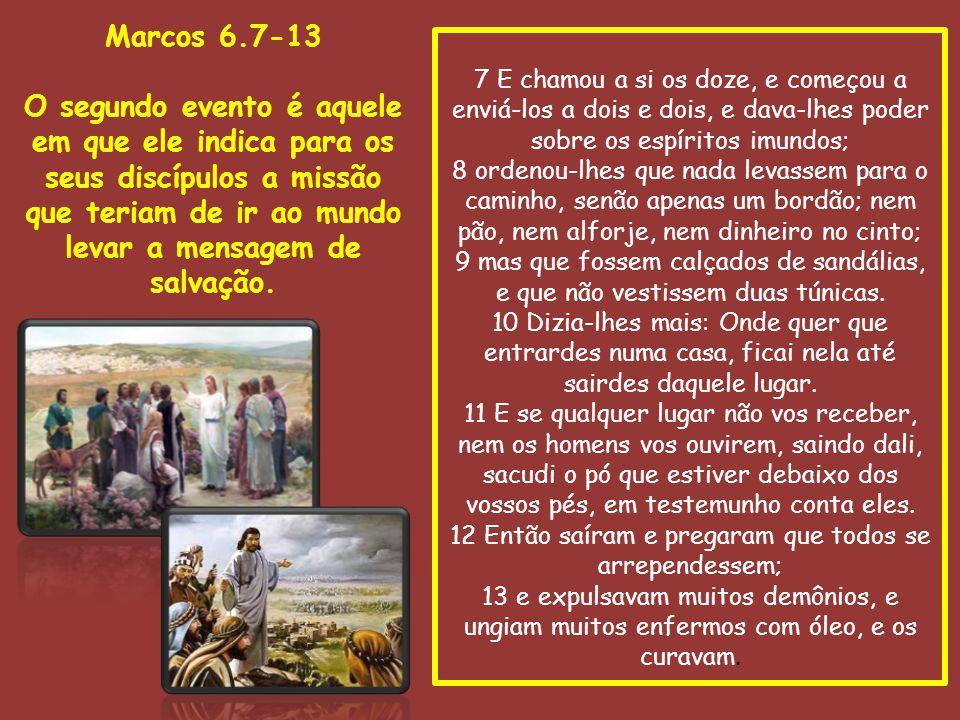 Marcos 6.14-29 O terceiro evento é um dos mais tristes e torpes momentos que os Evangelhos nos apresentam.