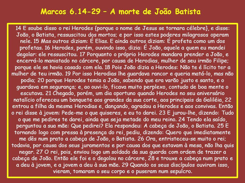 14 E soube disso o rei Herodes {porque o nome de Jesus se tornara célebre}, e disse: João, o Batista, ressuscitou dos mortos; e por isso estes poderes milagrosos operam nele.
