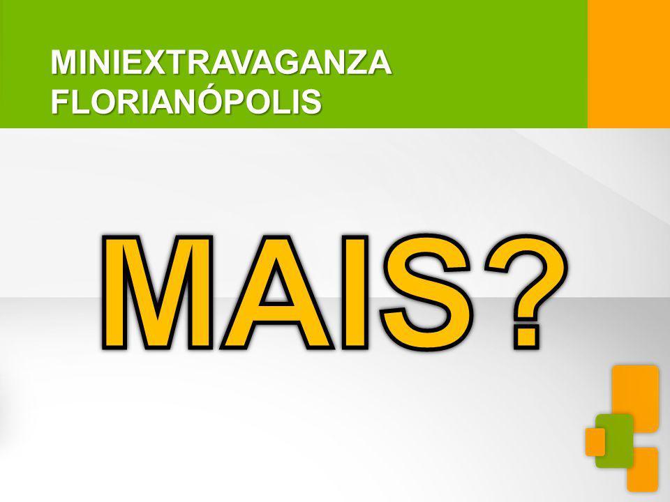 MINIEXTRAVAGANZAFLORIANÓPOLIS REGRA: -Se registrar no e-mail miniextravaganza@yahoo.com.br até o dia 29 de abril de 2012 -As 5 e 10 primeiras linhas terão que estar na Miniextravaganza