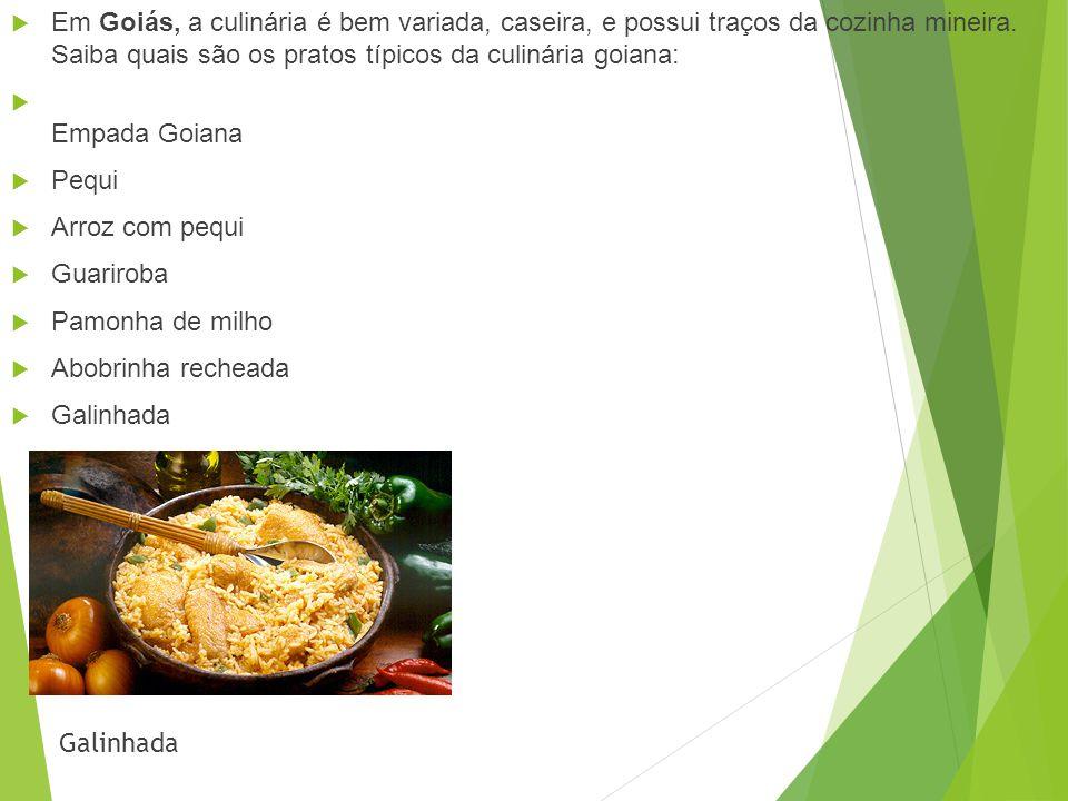 Culinária típica Centro-Oeste é formado por Goiás, Distrito Federal, Mato Grosso e Matogrosso do Sul. Já em Brasília, não existe nenhum prato realment