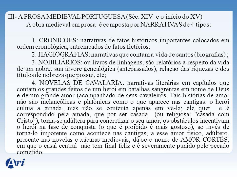 III- A PROSA MEDIEVAL PORTUGUESA (Séc.