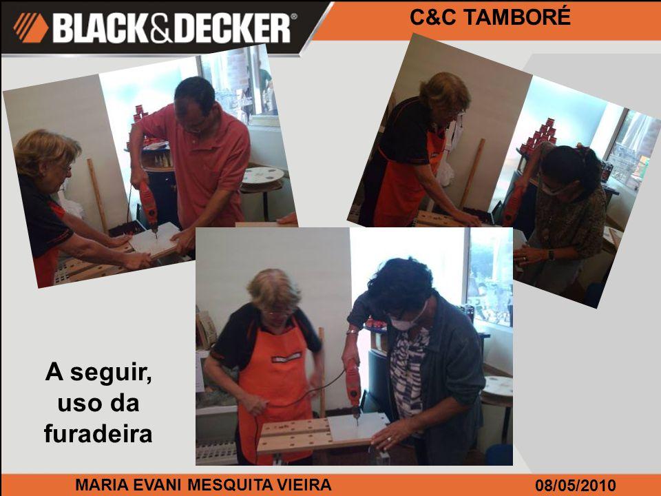 MARIA EVANI MESQUITA VIEIRA 08/05/2010 C&C TAMBORÉ Continuando, Uso da KS 455