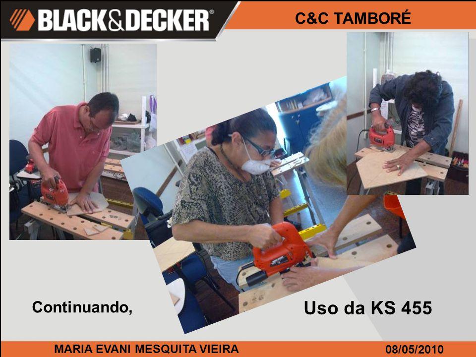 MARIA EVANI MESQUITA VIEIRA 08/05/2010 C&C TAMBORÉ Uso da QS 800...