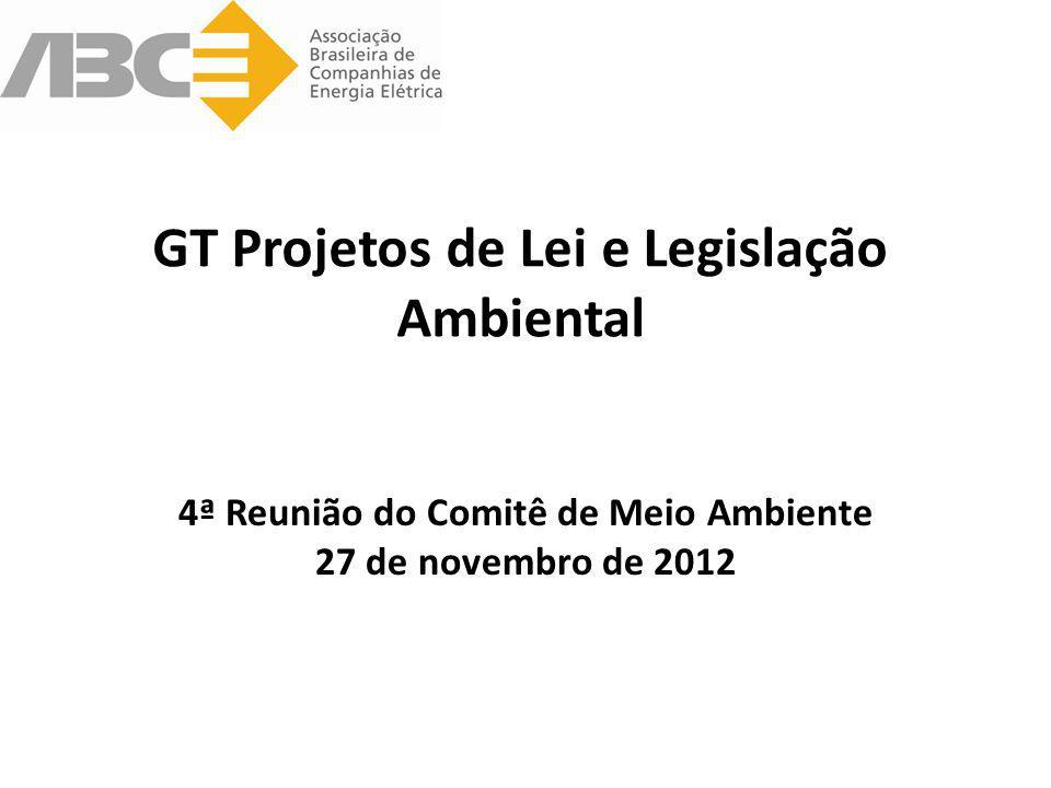 O GT Projetos de Lei e Legislação Ambiental foi criado em 2011, por demanda da Associada Chesf Coordenadora: Dra Luciana Borges /CHESF Membros: Ana Luiza de Q.