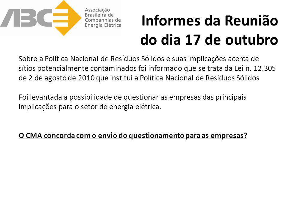 Informes da Reunião do dia 17 de outubro Sobre a Política Nacional de Resíduos Sólidos e suas implicações acerca de sítios potencialmente contaminados