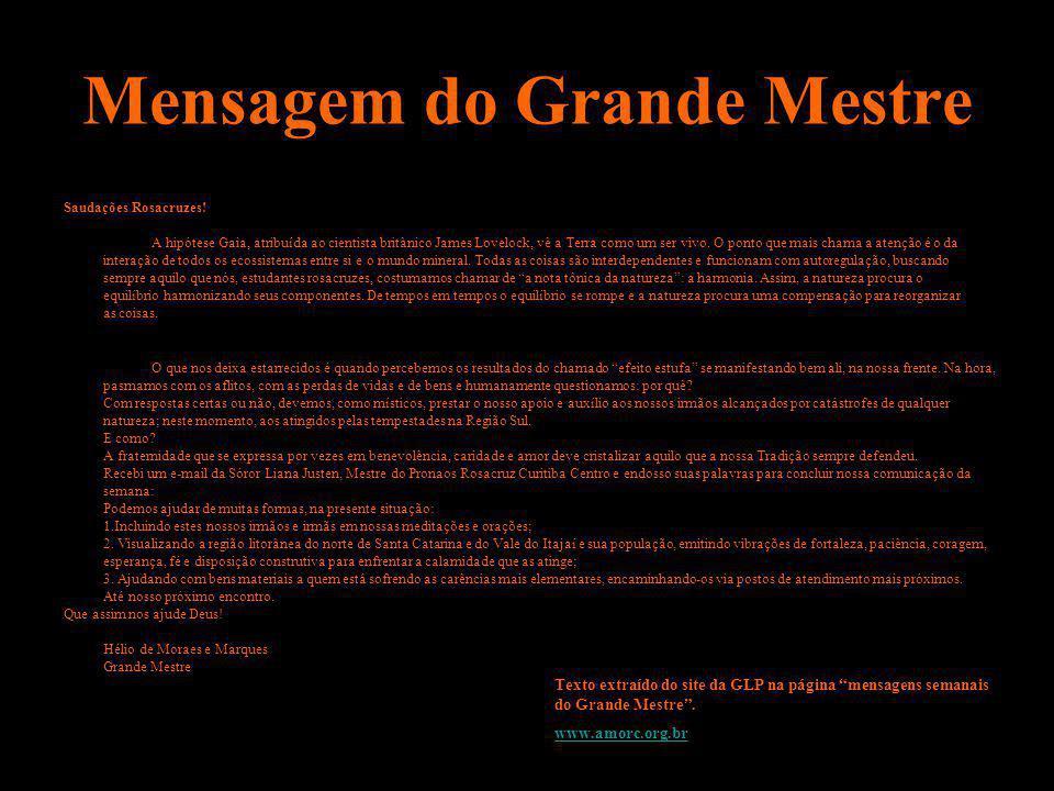 Mensagem do Grande Mestre Texto extraído do site da GLP na página mensagens semanais do Grande Mestre. www.amorc.org.br Saudações Rosacruzes! A hipóte