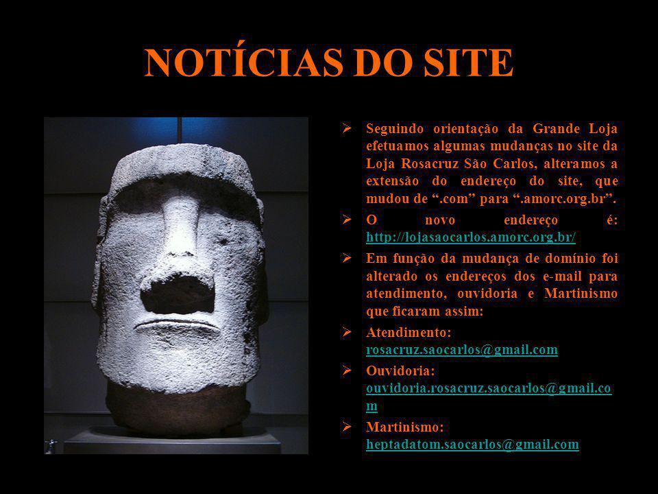 NOTÍCIAS DO SITE Seguindo orientação da Grande Loja efetuamos algumas mudanças no site da Loja Rosacruz São Carlos, alteramos a extensão do endereço d