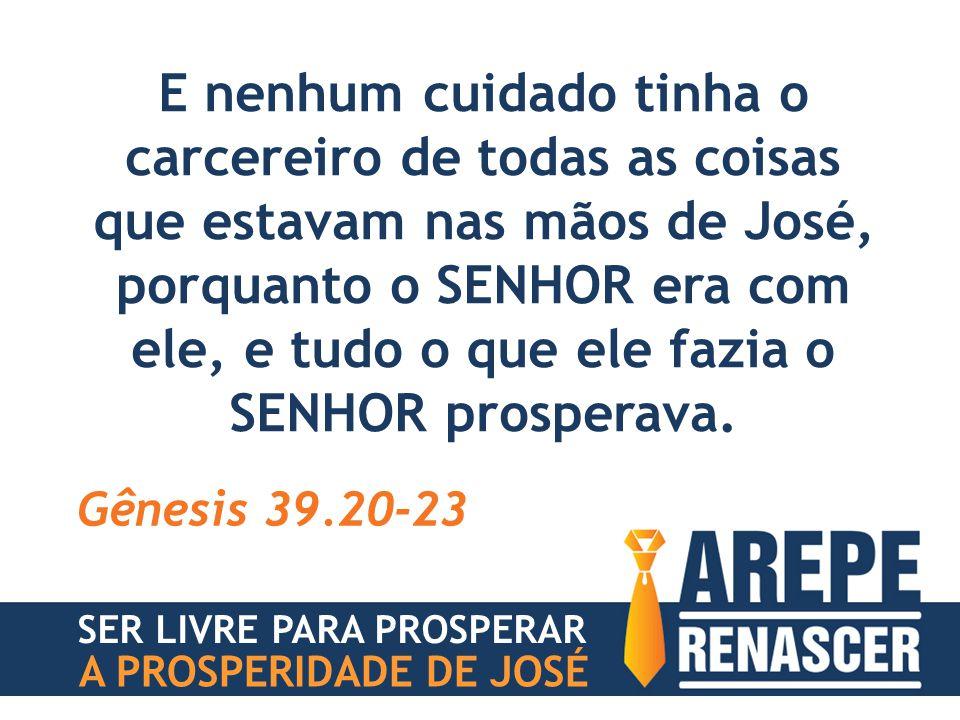 SER LIVRE PARA PROSPERAR A PROSPERIDADE DE JOSÉ DEUS VAI TIRAR DA TUA VIDA TODA DESCARACTERIZAÇÃO #5