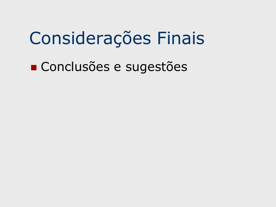 Considerações Finais Conclusões e sugestões