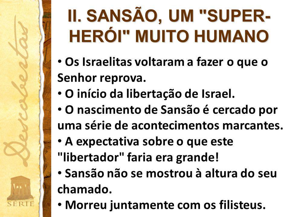 II. SANSÃO, UM