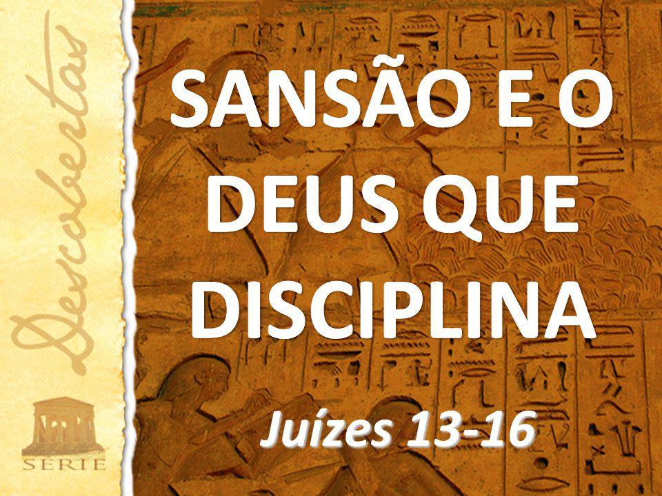 Juízes 13-16