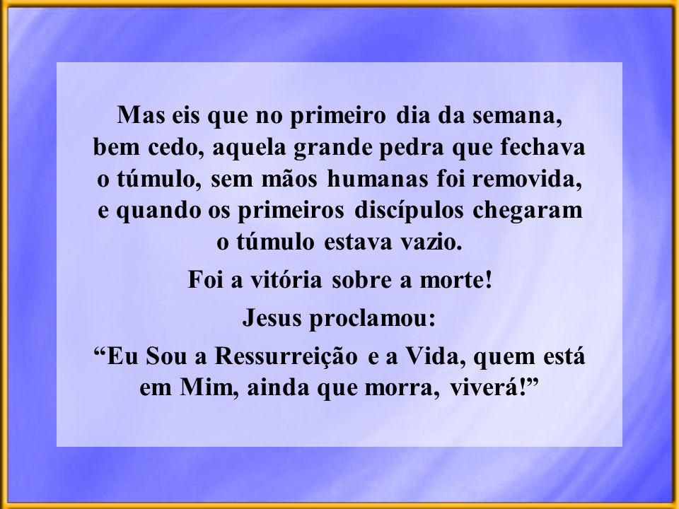 Graças que hoje temos um Salvador vivo, que está no Santuário Celestial intercedendo por nós.