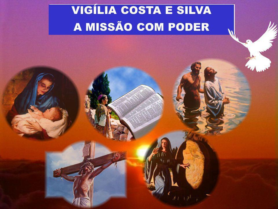 VIGÍLIA COSTA E SILVA A MISSÃO COM PODER VIGÍLIA COSTA E SILVA A MISSÃO COM PODER