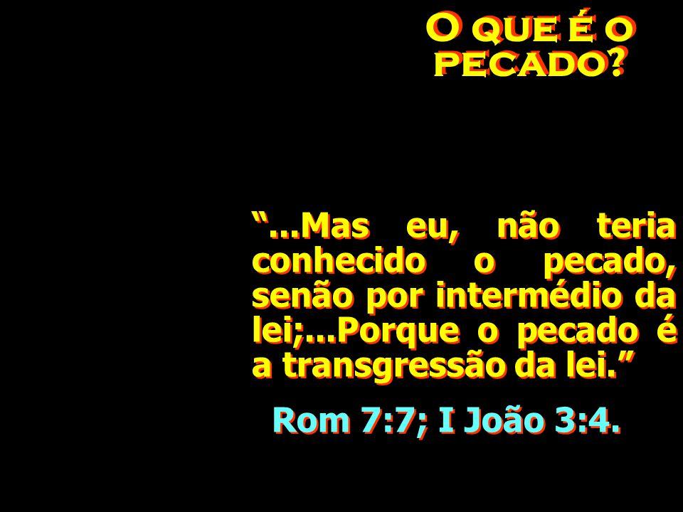 Qual é a sentença? Romanos 6:23 Porque o salário do pecado é a morte, Romanos 6:23