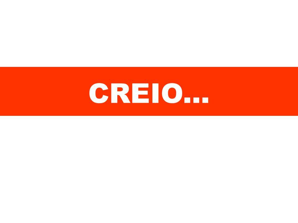 CREIO...