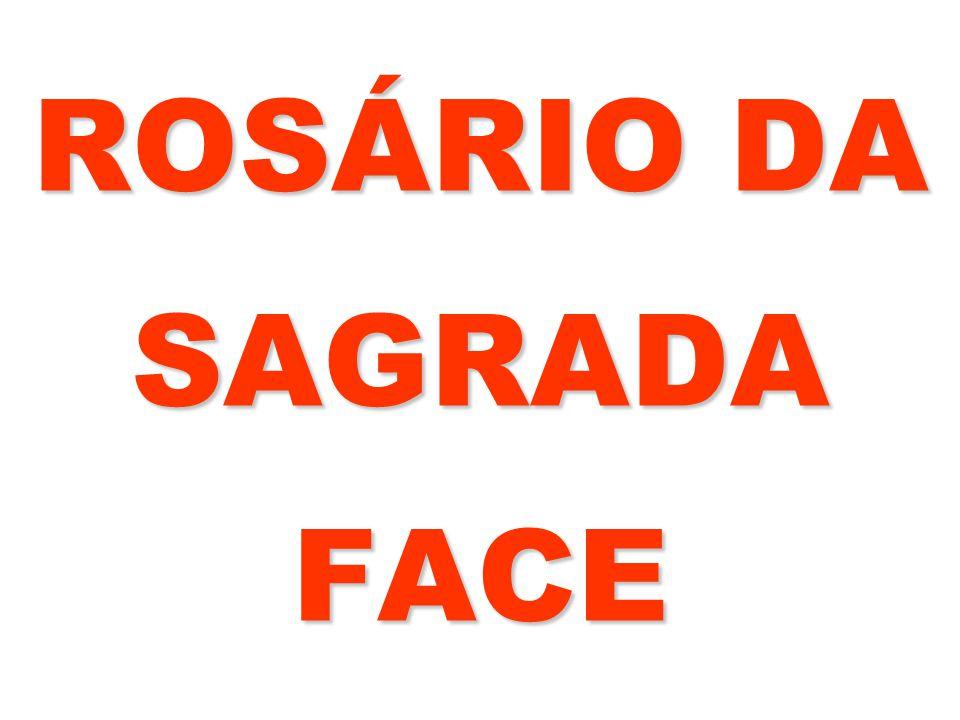 ROSÁRIO DA SAGRADA FACE