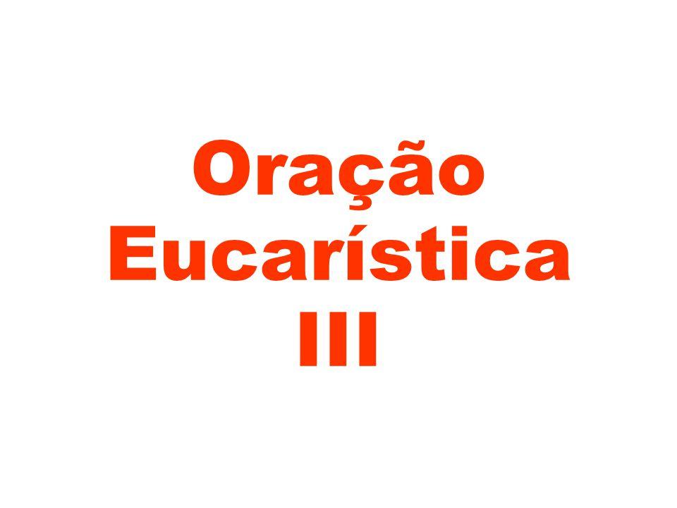 Oração Eucarística III