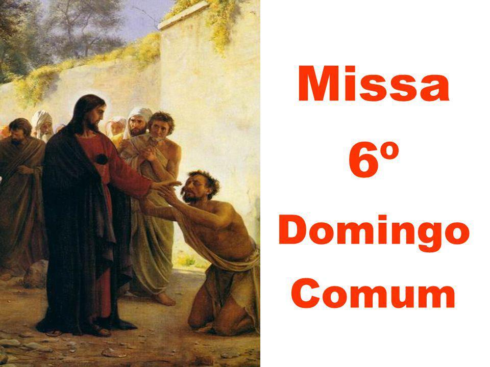 Missa 6º Domingo Comum