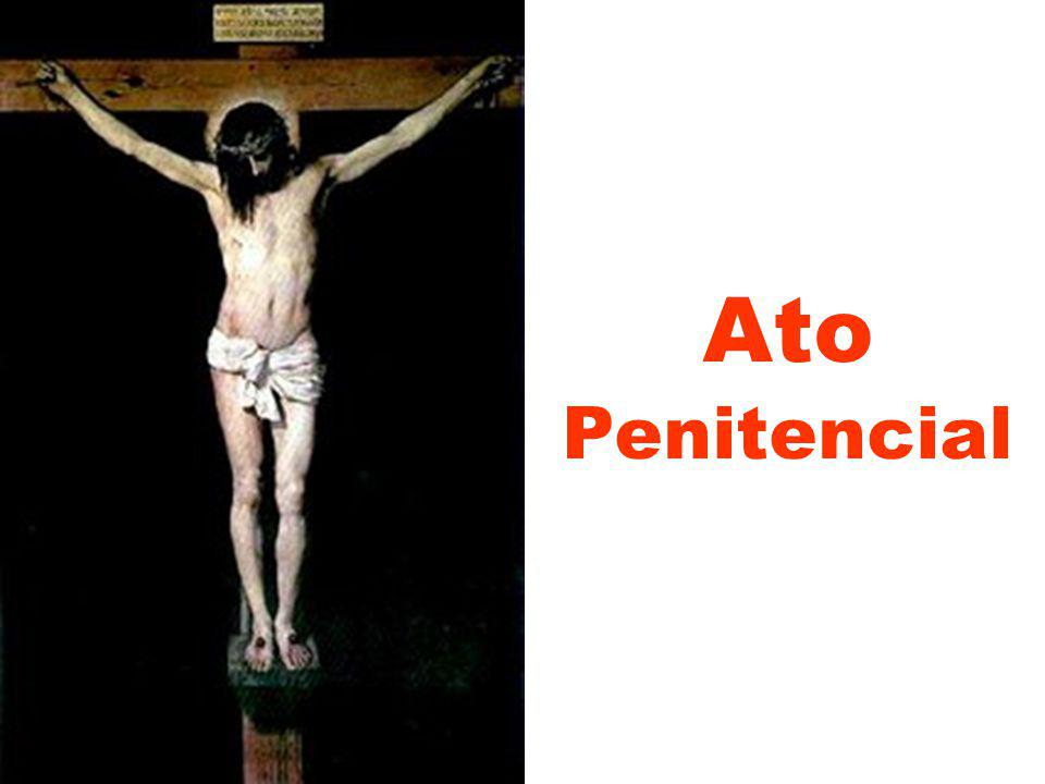 Não olheis os nossos pecados, mas a fé que anima vossa Igreja; Somente o Padre