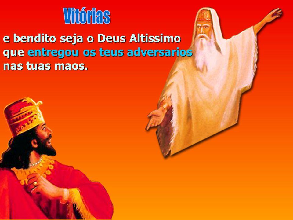 Melquisedeque, rei de Salem, trouxe pao e vinho: era sacerdote do Deus Altissimo; abencoou ele a Abrao pelo Deus altissimo; que possui os ceus e a Ter