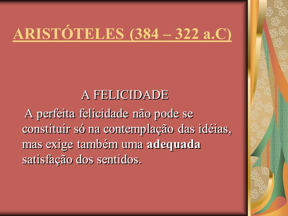 AS CAUSAS Aristóteles preocupa-se em encontrar as causas últimas, o princípio único e transcendente de tudo aquilo que é mutável e contingente.