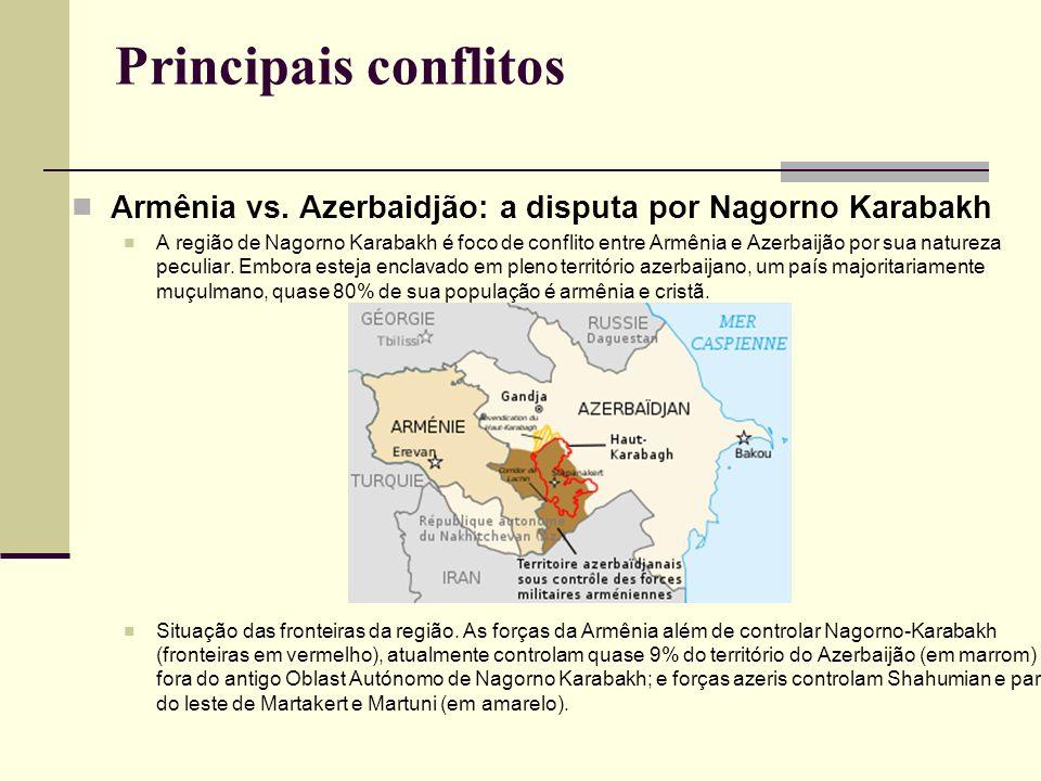 Principais conflitos Armênia vs. Azerbaidjão: a disputa por Nagorno Karabakh A região de Nagorno Karabakh é foco de conflito entre Armênia e Azerbaijã