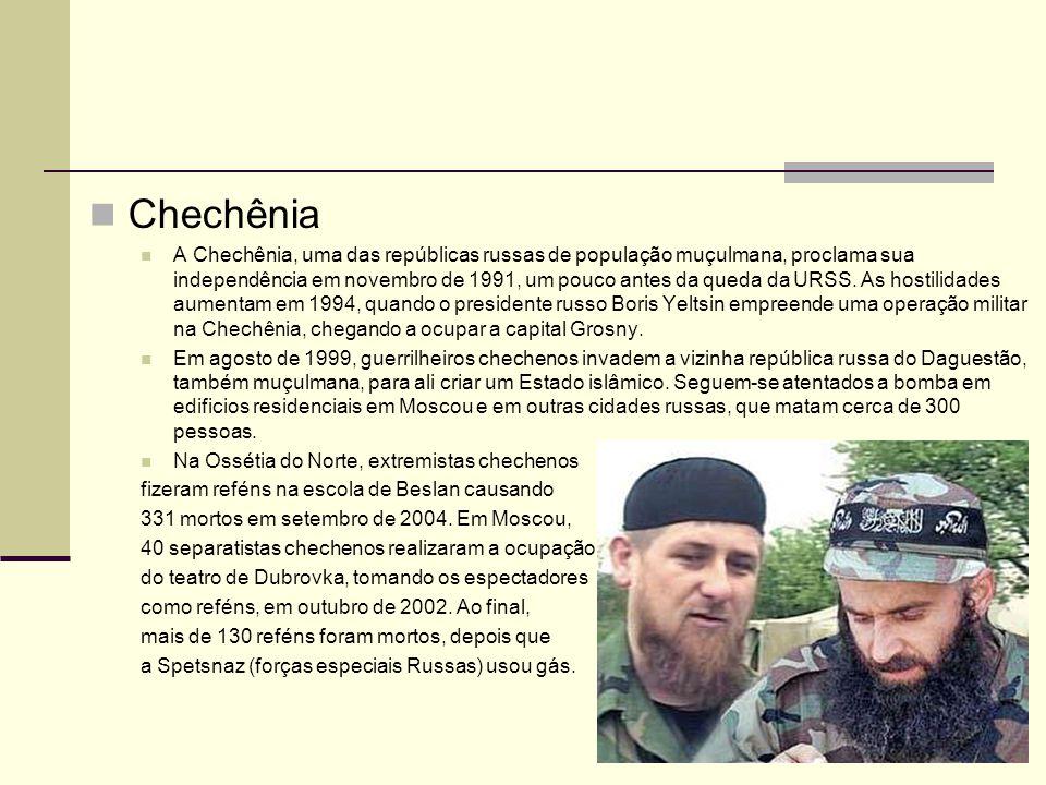 Chechênia A Chechênia, uma das repúblicas russas de população muçulmana, proclama sua independência em novembro de 1991, um pouco antes da queda da UR
