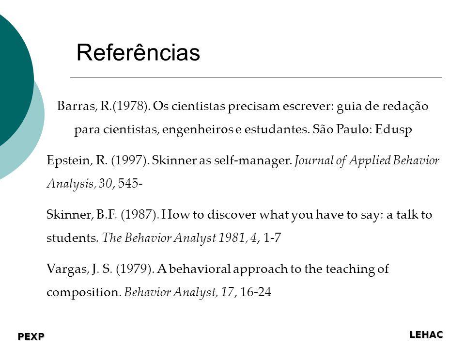 LEHAC PEXP Referências Barras, R.(1978).