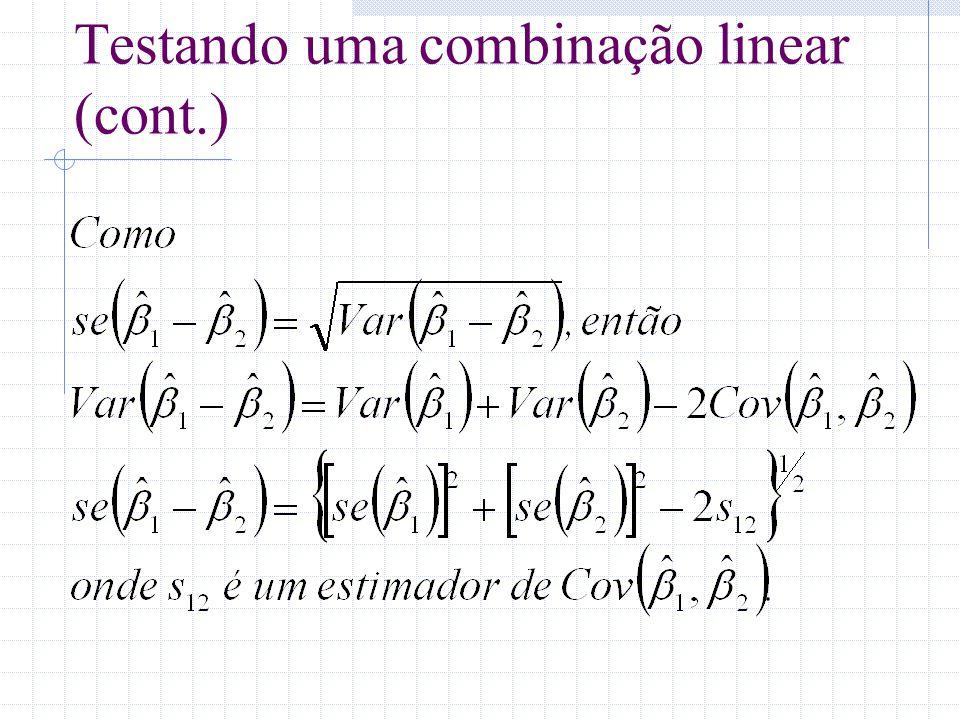 Testando uma combinação linear (cont.)