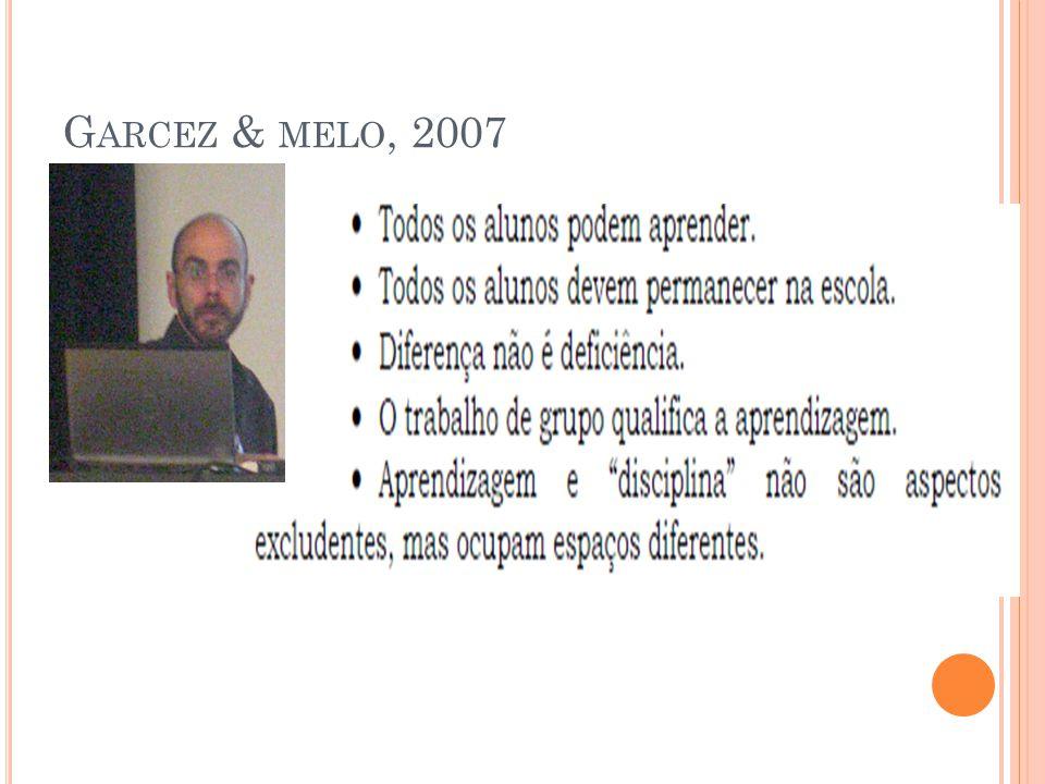G ARCEZ & MELO, 2007