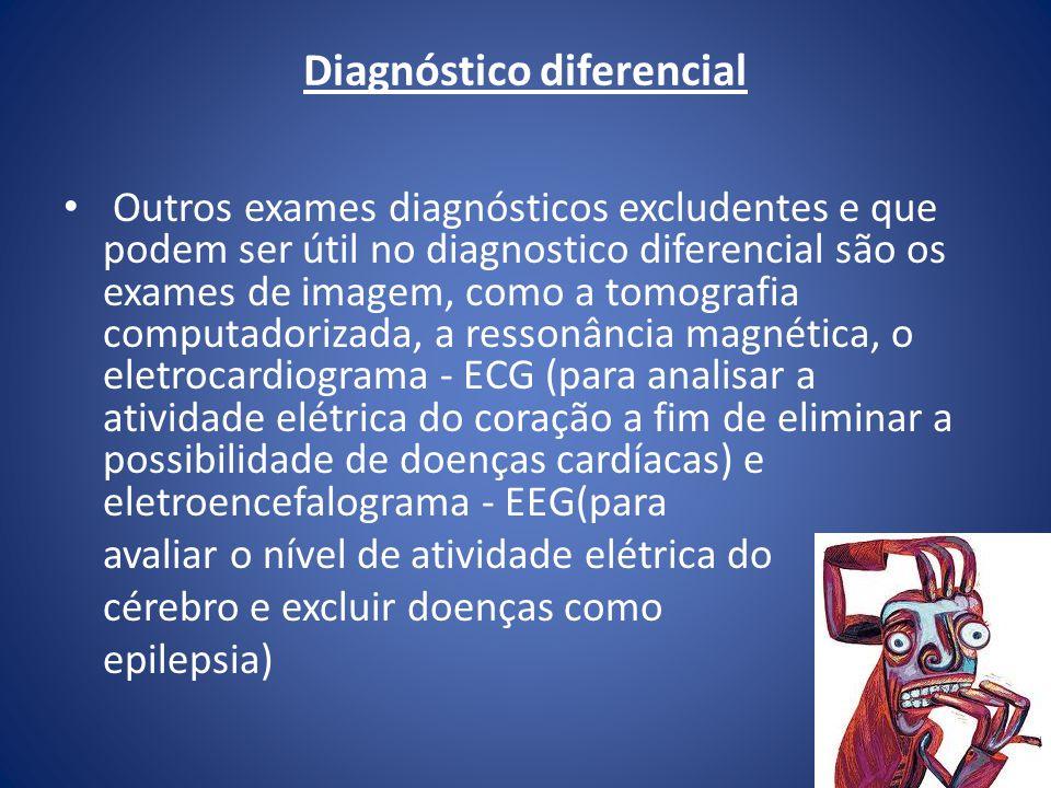 Diagnóstico diferencial Outros exames diagnósticos excludentes e que podem ser útil no diagnostico diferencial são os exames de imagem, como a tomogra