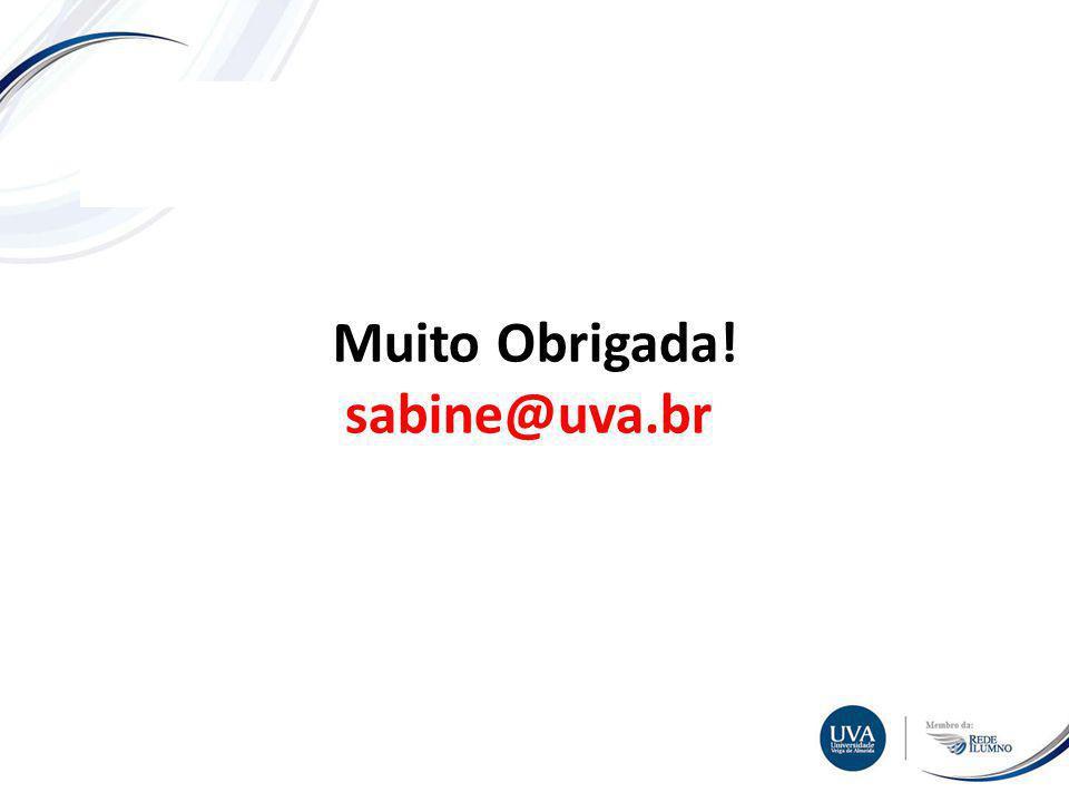 TÓPICO XXX Textos e imagens Muito Obrigada! sabine@uva.br