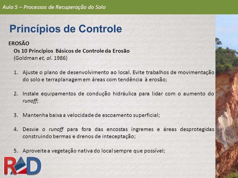 Os 10 Princípios Básicos de Controle da Erosão (Goldman et, al.
