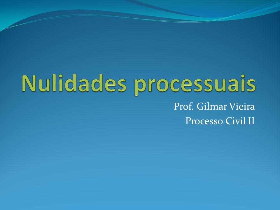 Prof. Gilmar Vieira Processo Civil II