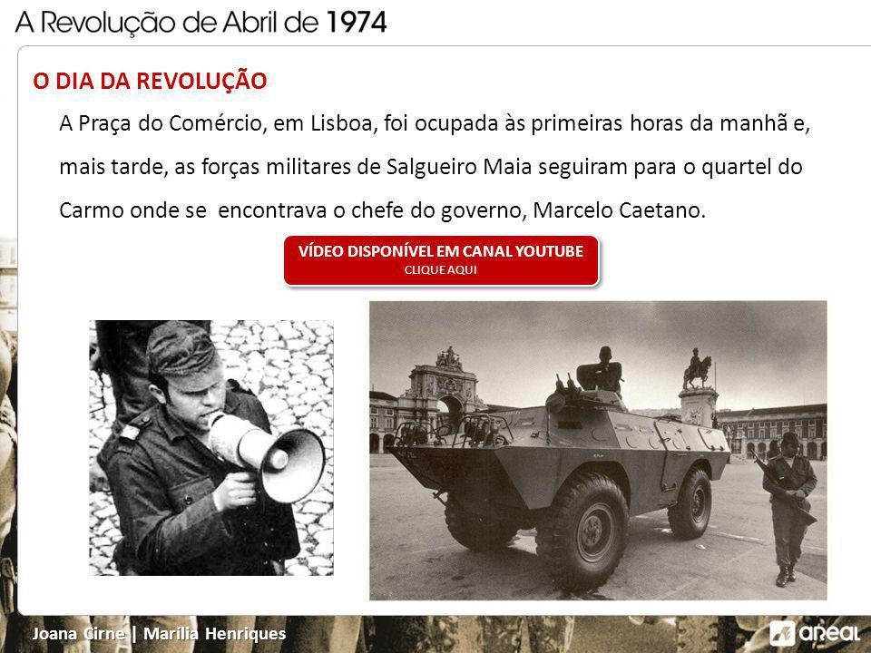 Joana Cirne | Marília Henriques A REVOLUÇÃO EM MARCHA O segundo sinal é dado às 00h20, já do dia 25 de abril, quando a canção proibida Grândola, Vila