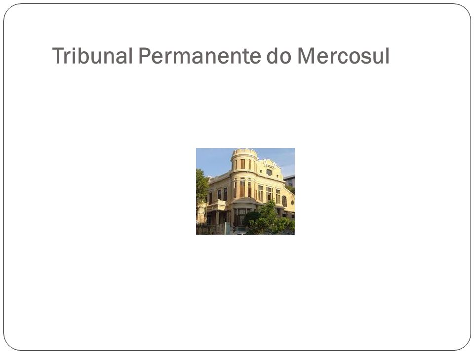 Tribunal Permanente do Mercosul