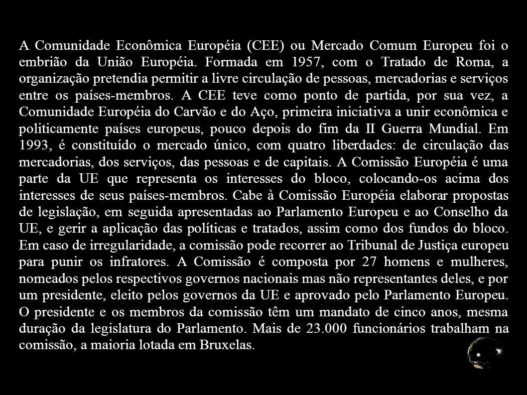 A Comunidade Econômica Européia (CEE) ou Mercado Comum Europeu foi o embrião da União Européia. Formada em 1957, com o Tratado de Roma, a organização