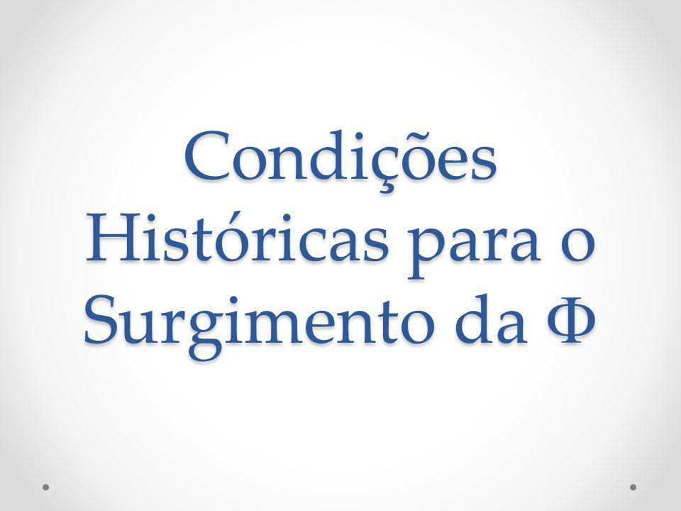 Condições Históricas para o Surgimento da Condições Históricas para o Surgimento da