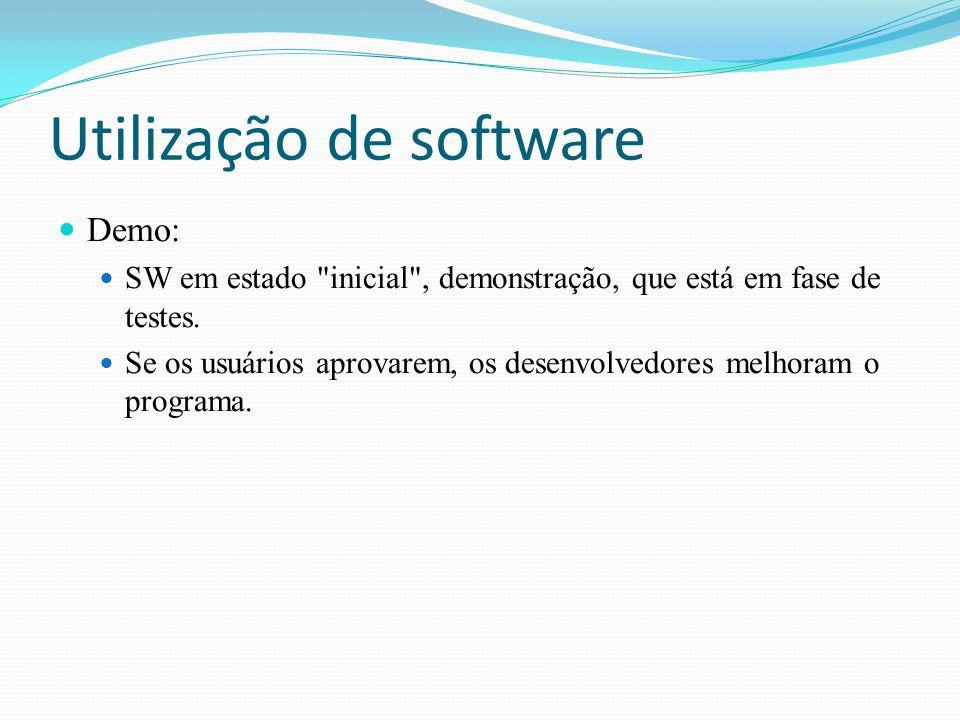 Utilização de software Demo: SW em estado