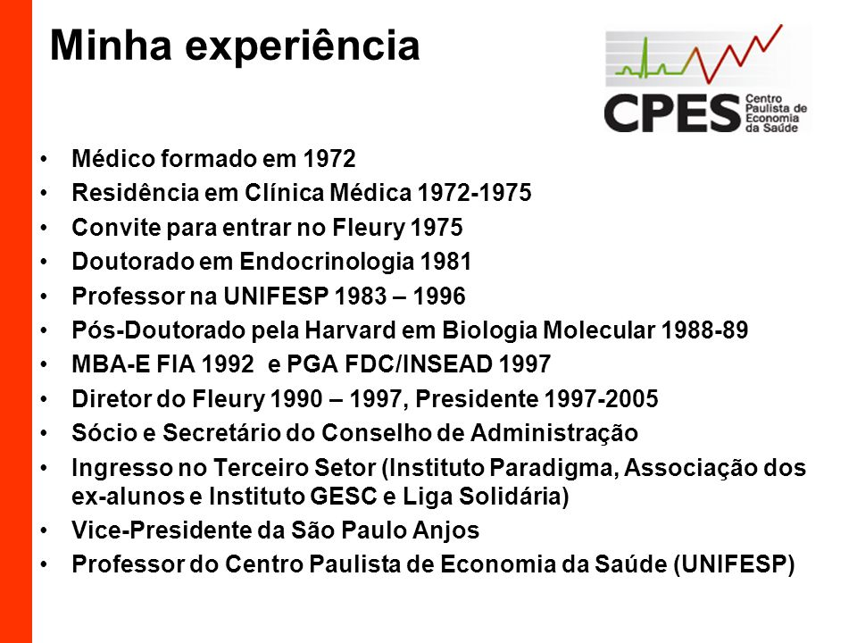 Minha experiência Médico formado em 1972 Residência em Clínica Médica 1972-1975 Convite para entrar no Fleury 1975 Doutorado em Endocrinologia 1981 Pr