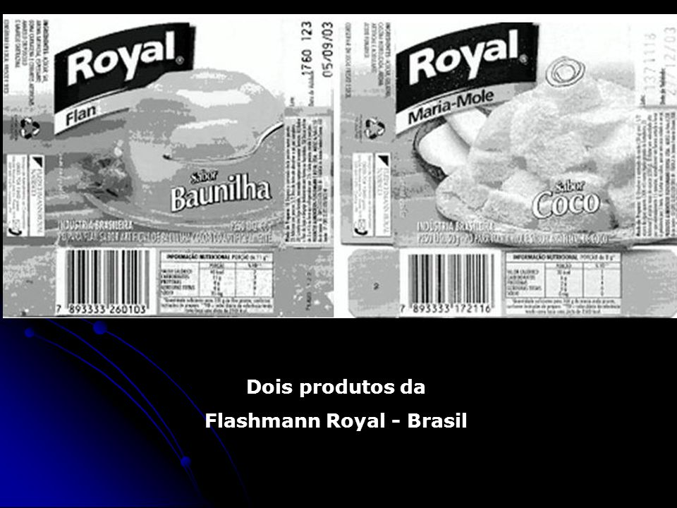 Dois produtos da Flashmann Royal - Brasil