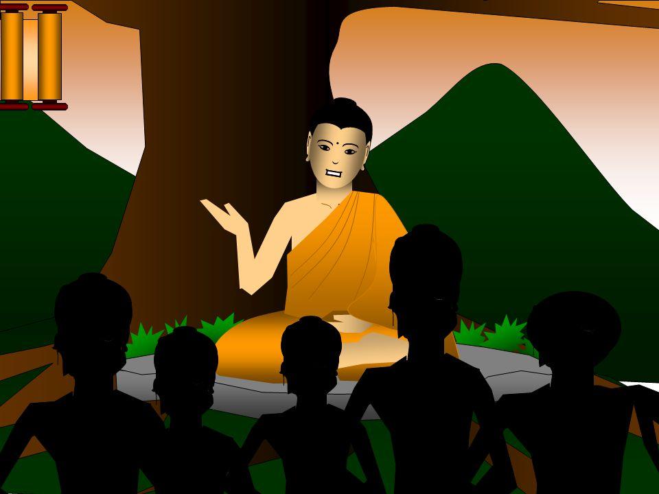 O Buda começou a devotar a sua vida para transmitir a sua filosofia as pessoas comuns. Tendo encontrado a grande solução da profunda verdade da vida,