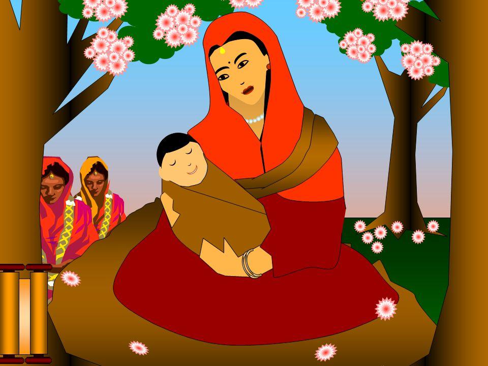 Atendendo à tradição, a Rainha voltou à casa paterna, para dar à luz, ficando a meio caminho, no Jardim Lumbini para repousar, num alegre e bonito dia