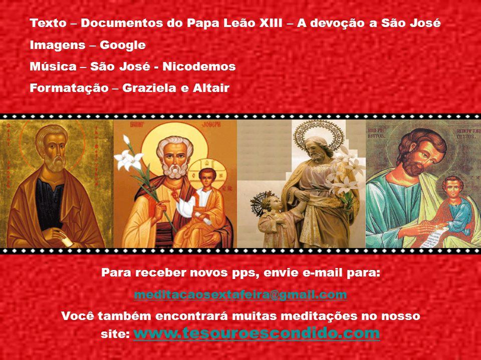 Santa Tereza de Jesus, referindo-se à eficácia da intercessão de São José, diz: assim como Deus concedeu a certos santos a capacidade de intercederem